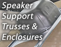 Speaker Support and Trusses